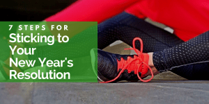 7 Steps to Sticking to Your New Year's Resolution Featured