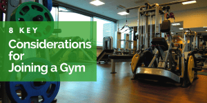 key considerations for joining a gym