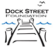 Dock Street Foundation
