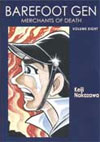 Barefoot Gen Volume 8: Merchants of Death