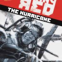 Johnny Red: The Hurricane Volume 1
