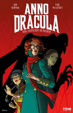 Anno Dracula Volume 1 - 1895: Seven Days in Mayhem