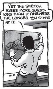 Brick examines Leonardo's sketch in The Curious Case of Leonardo's Bicycle