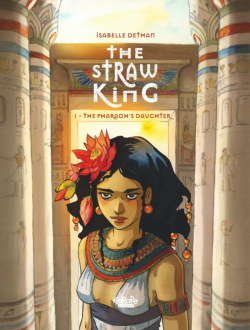The Straw King 1: The Pharaoh's Daughter cover