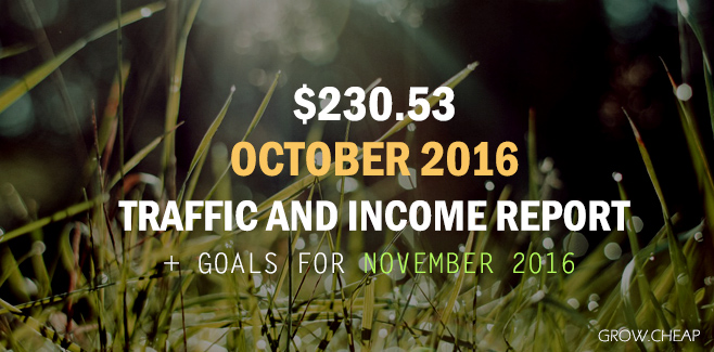 $230.53: GrowCheap October 2016 Income Report