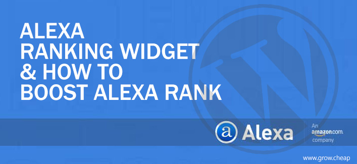 Alexa Ranking Widget & How To Boost Alexa Rank