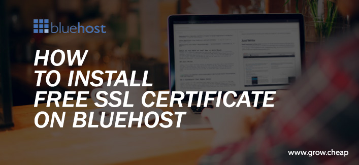 How To Install Free SSL Certificate on BlueHost (Full Guide)
