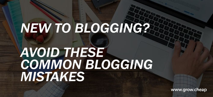 6 Common Amateur Bloggers Mistakes To Avoid
