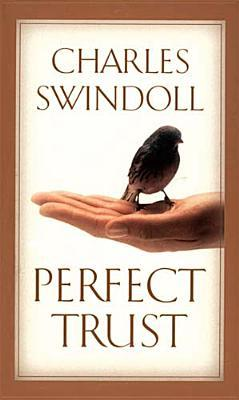 Book Review: Perfect Trust by Charles Swindoll