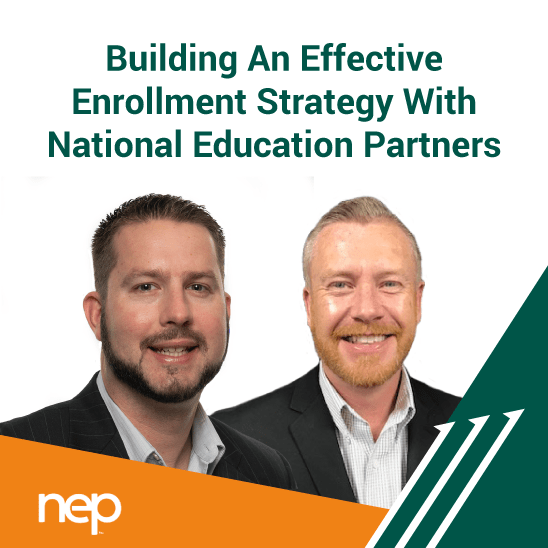 Building An Effective Enrollment Strategy With National Education Partners