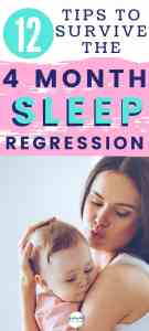 Mom comforting baby with text '12 tips to survive the 4 month sleep regression'