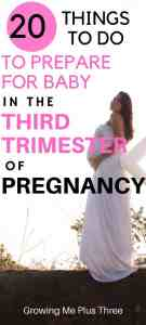 "Pinterst image of pregnant woman in a white gown with text ""20 things to do to prepare for baby in the third trimester of pregnancy"""