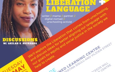 Unschooling: Liberation and Language with Akilah Richards