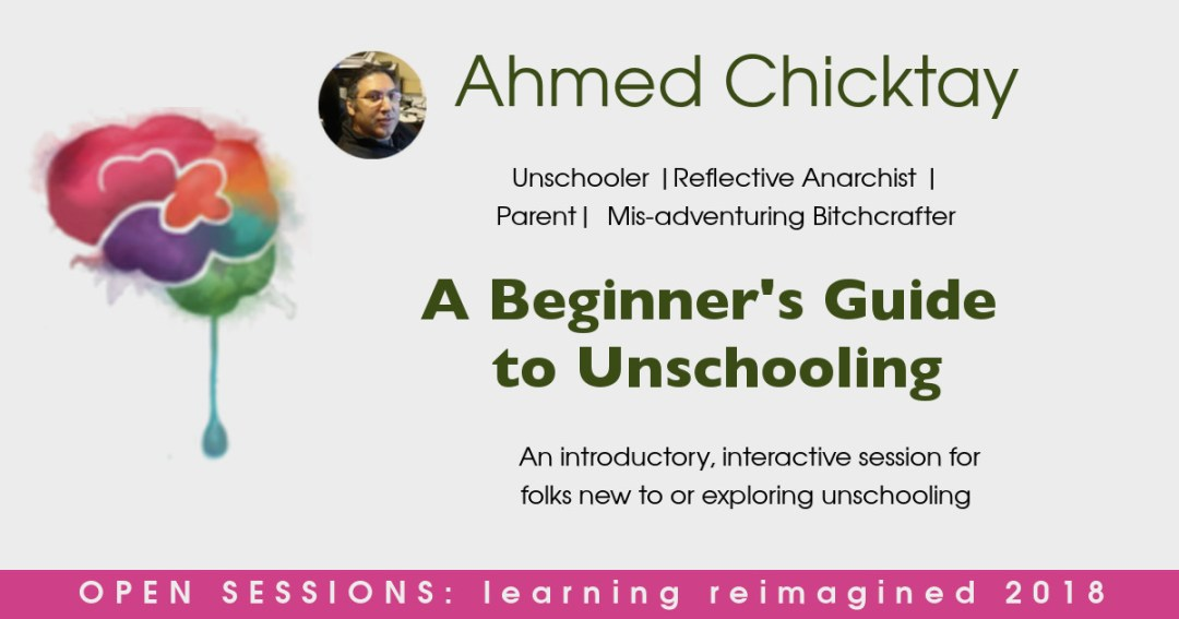Ahmed Chicktay Unschooling