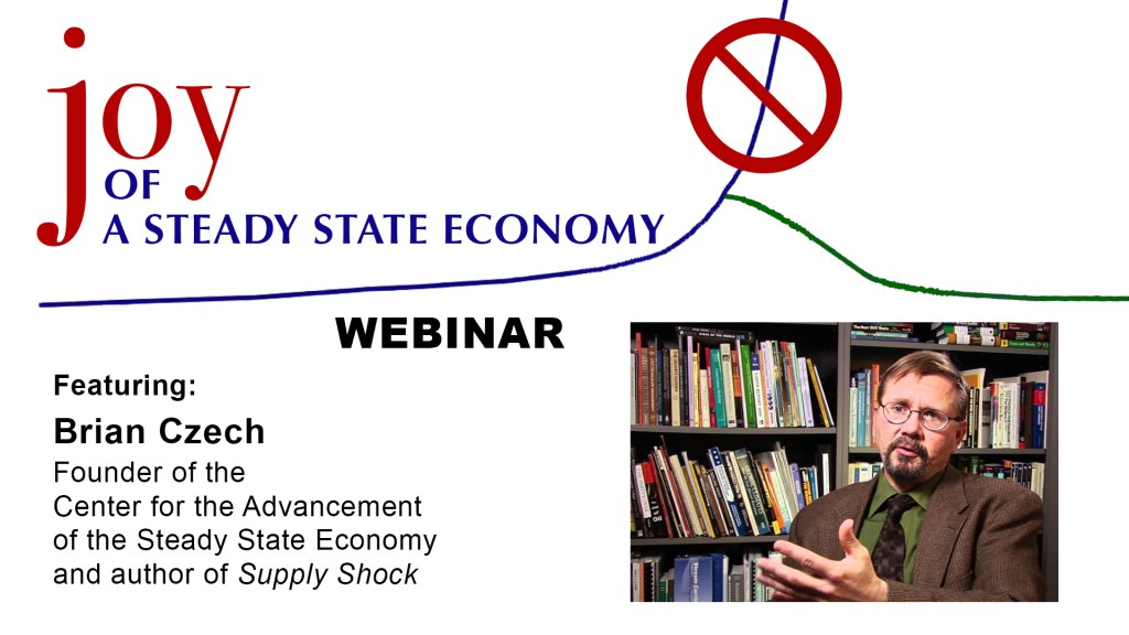 Webinar: Joy of a Steady State Economy