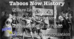 Taboos Now History