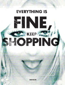 Everything is Fine. Keep Shopping.