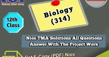 Nios Biology-314 Solved Assignment Pdf file 2021-22