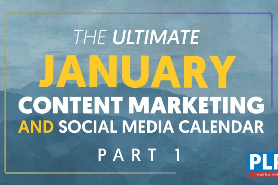 January 2020 Content Marketing Plan - Part 1