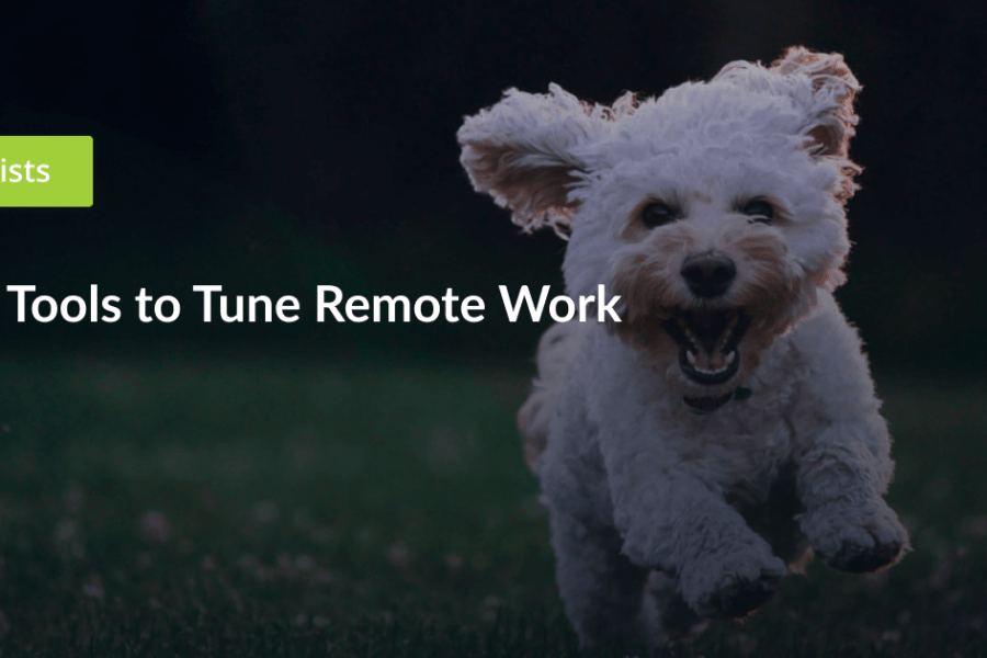 15 Tools to Tune Remote Work
