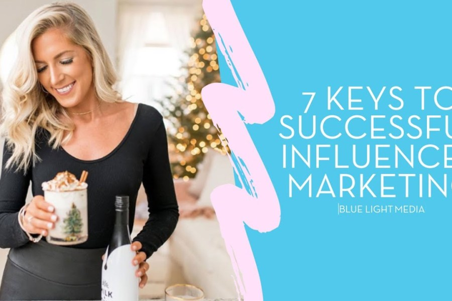 7 Keys to Successful Influencer Marketing Webinar | January 9th 2020