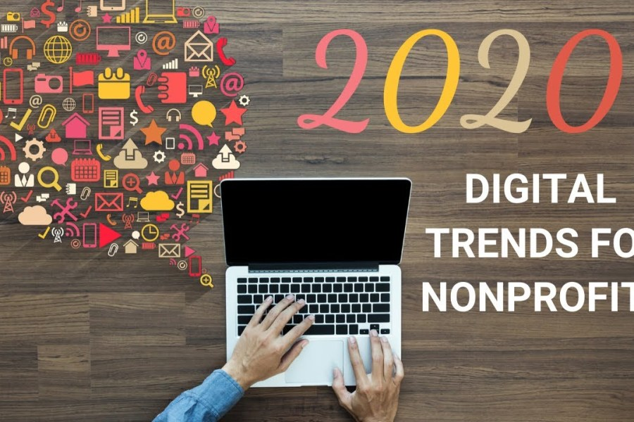 2020 Digital Marketing Trends for Nonprofits