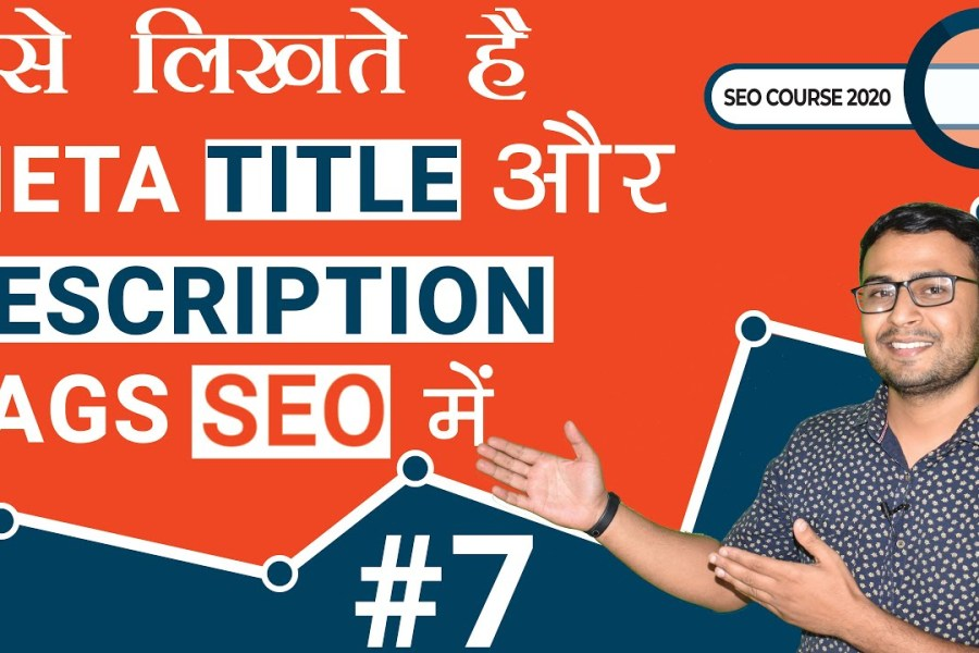 #7 SEO Course - 2020 | Write Title & Description practically | (in Hindi)