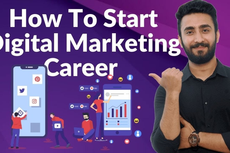 How to Start A Career in Digital Marketing in 2020