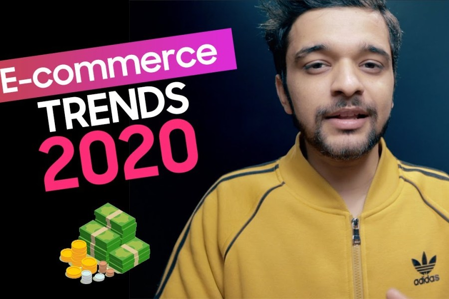 11 Ecommerce Trends 2020 | Digital Marketing Trends 2020 - Hindi