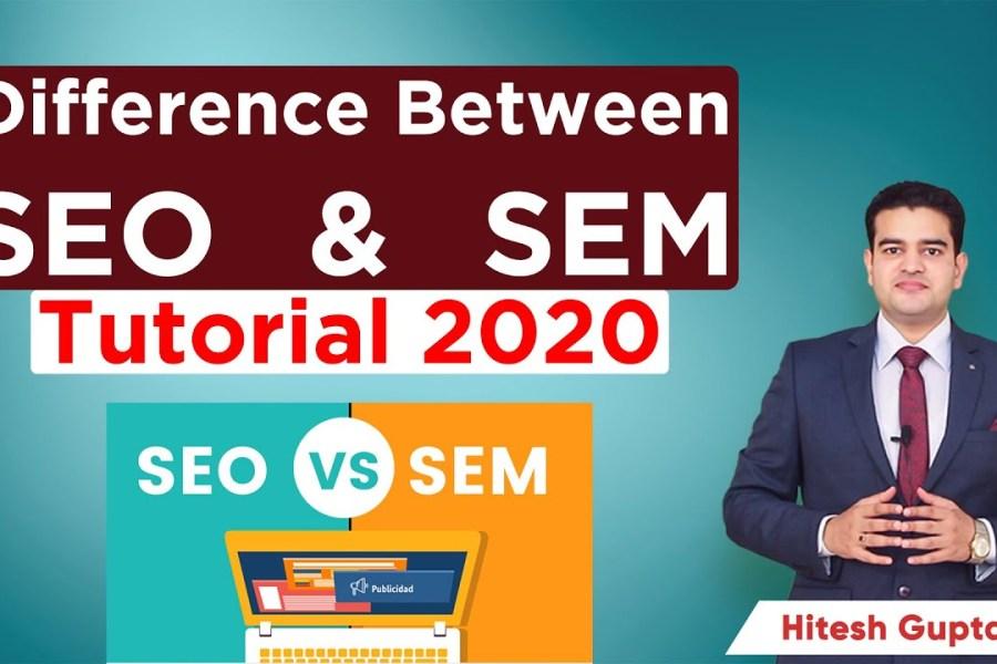 SEO vs SEM | Benefits & Difference | Search Engine Optimization | Search Engine Marketing | 2020