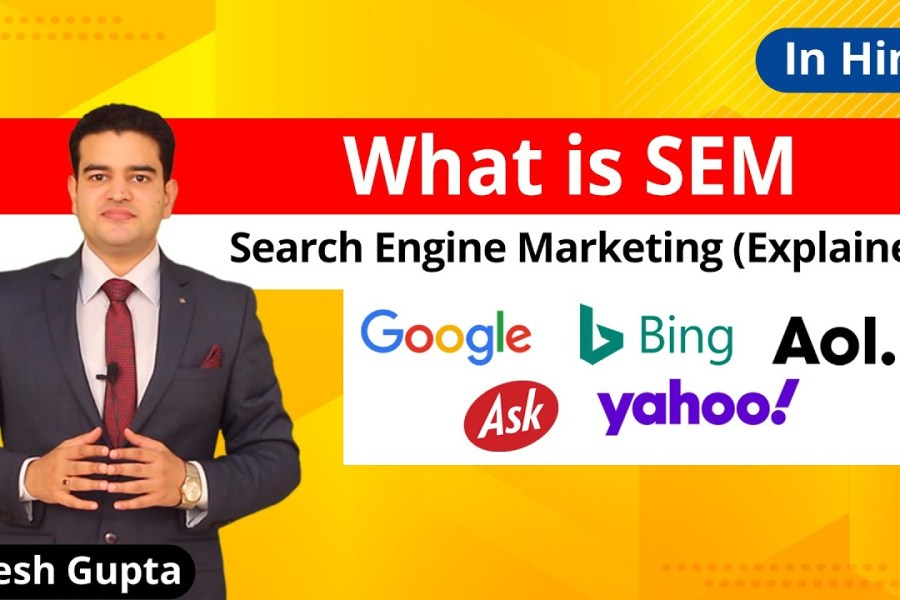 What Is SEM In Hindi | Top 5 Search Engines For SEM | Search Engine Marketing Explained |  2020