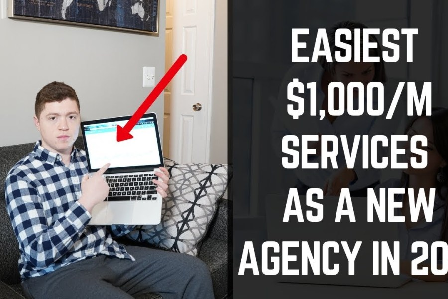 Easiest $1,000/M Services To Sell As a Beginner Digital Marketing Agency In 2019