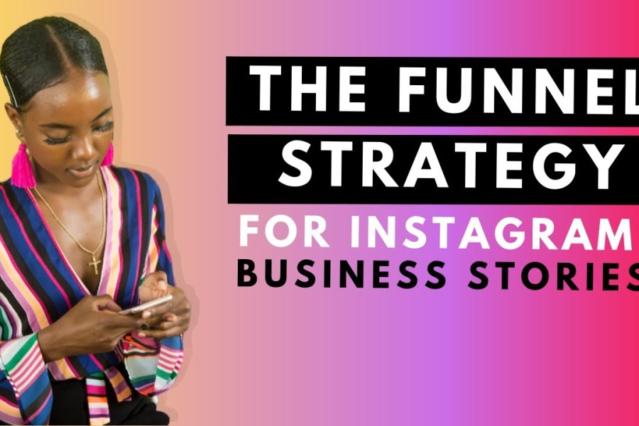 Instagram Stories Marketing Funnel Strategy For Business | Pro Tips