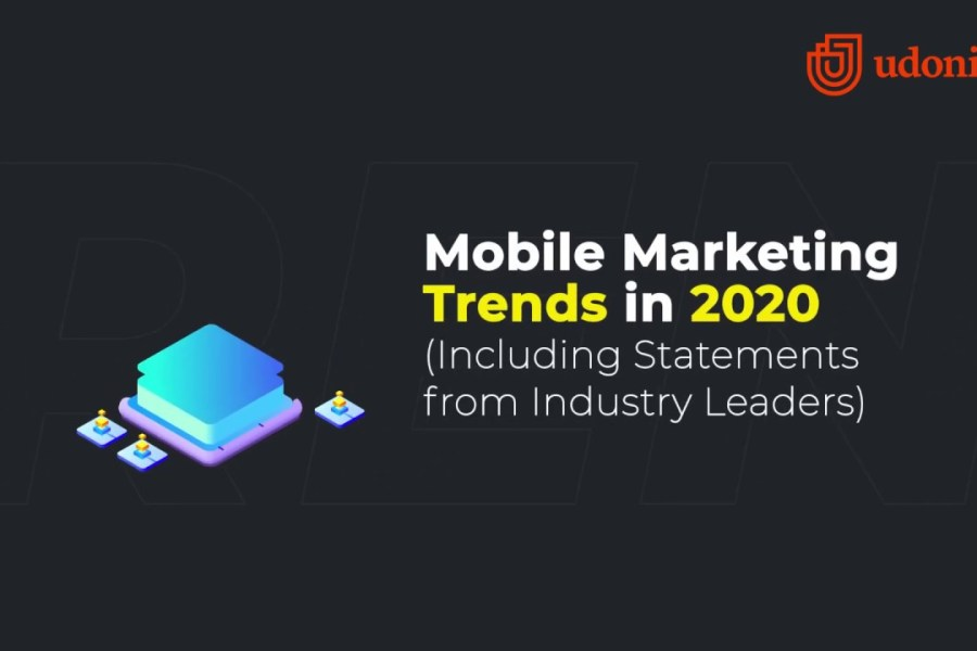 Mobile Marketing Trends in 2020 - All You Need To Know (NEW RESEARCH!)