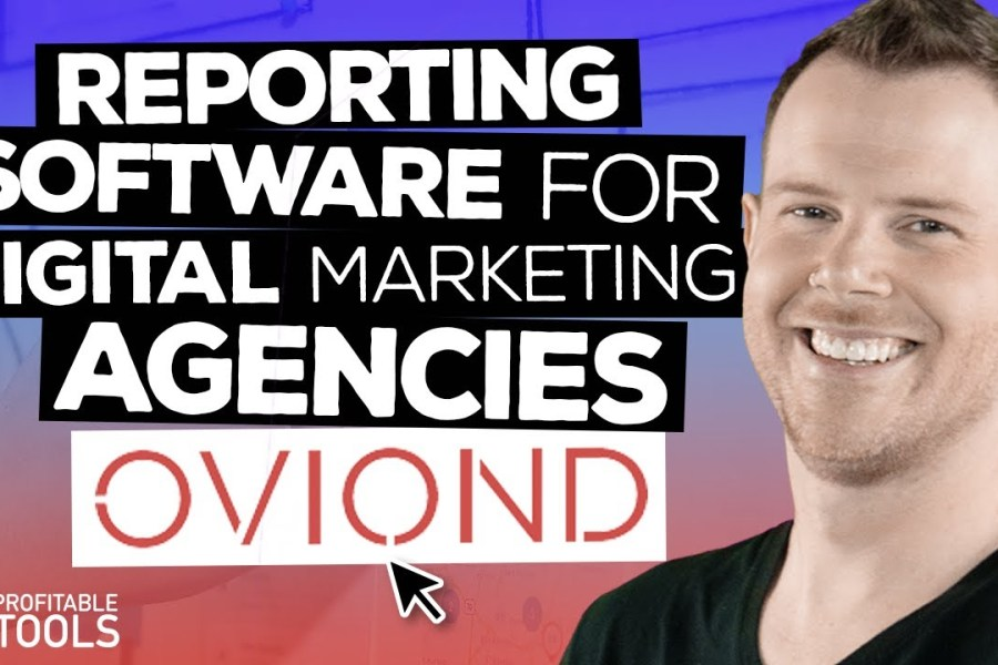 Client Reporting For Digital Marketing Agencies - LTD From Oviond [AppSumo 2020]