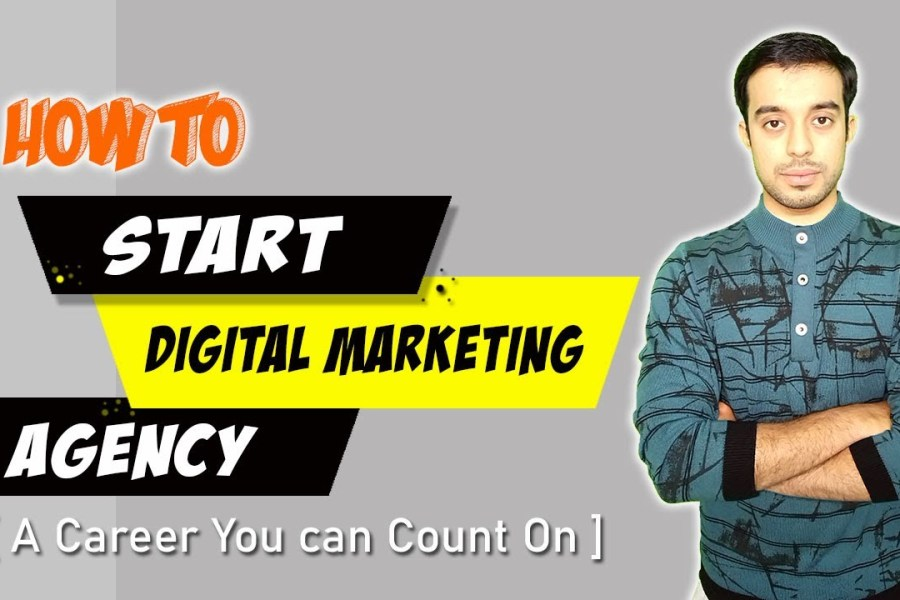 How to Start your own Digital Marketing Agency By Dmarketing Wall