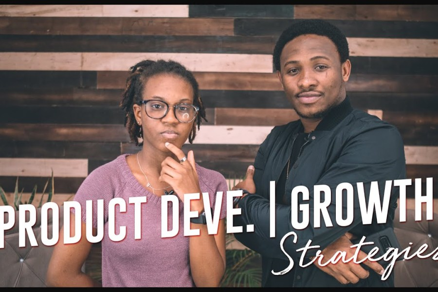 Product Development and Growth Strategies