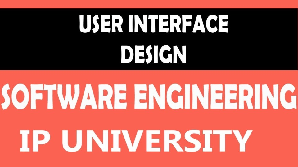 User Interface Design | Software Engineering | #28 Software Engineering Unit 3 in hindi