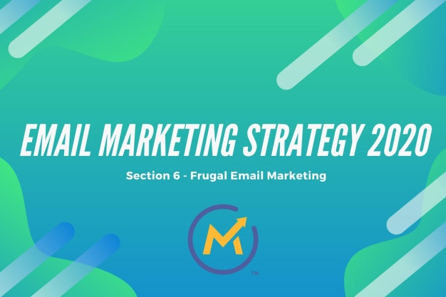 Email Marketing Strategy And Tactics For 2020