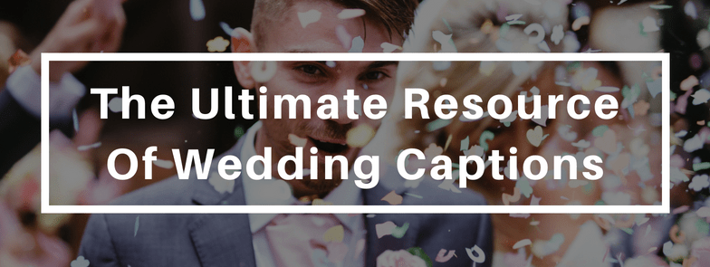 70 wedding captions for social media posts growth hustlers