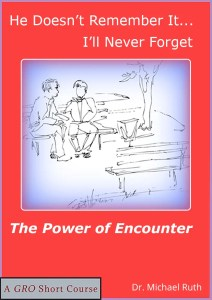 Power of Encounter, Growth Resources Online, Life Coach, Personal Growth, Dr Michael Ruth, Susan Ruth