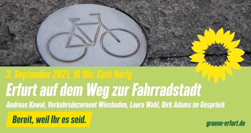 Erfurt auf dem Weg zur Fahrradstadt  3.9.2021 Café Nerly