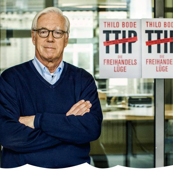 """""""TTIP: Die Freihandelslüge"""": Lesungen und Podiumsdiskussionen mit Autor Thilo Bode in Leipzig, Köln, München und Berlin sowie interaktive Online-Live-Diskussion"""