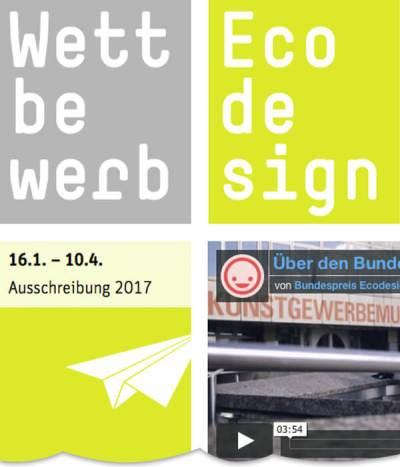 Bundespreis Ecodesign 2017 – Überzeuge mit umweltverträglichen Produkten, nachhaltigem Service Design und zukunftsweisenden Konzepten!
