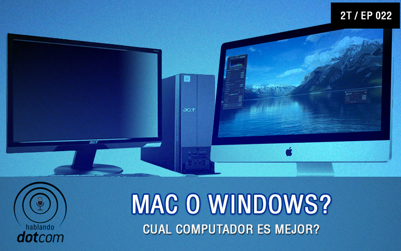 Mac o Windows