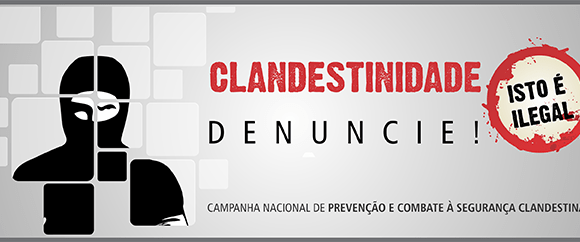 Segurança Privada Clandestina - Denuncie