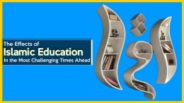 Effects of Islamic Education- GSalam.Net