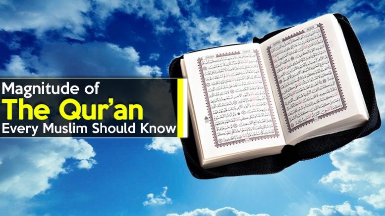 Magnitude of the Qur'an - GSalam.Net