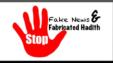 Fake News and Fabricated Hadith - GSalam.Net