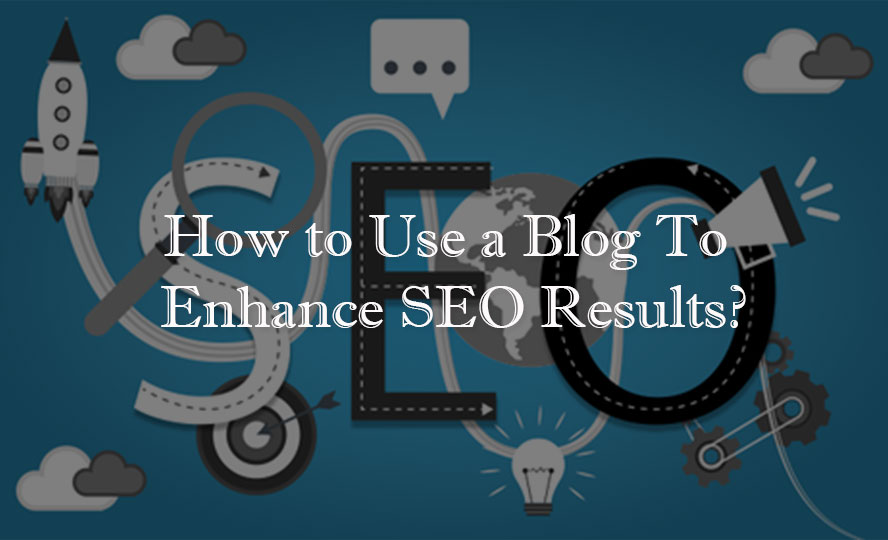 Simple Tips To Ensure That A Blog Gets Better SEO Results